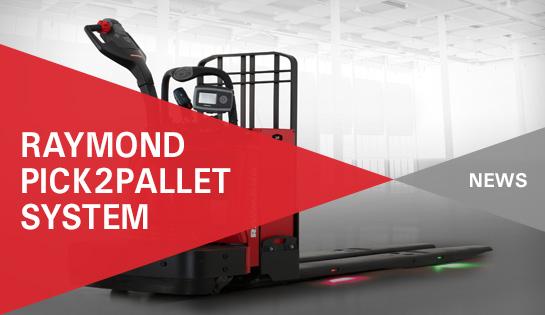 Raymond Pick2Pallet LED Order Picking System | News